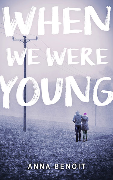 Book Cover: When We Were Young, by Anna Benoit