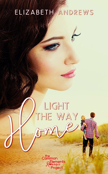 Book Cover Design: Light the Way Home, by Elizabeth Andrews