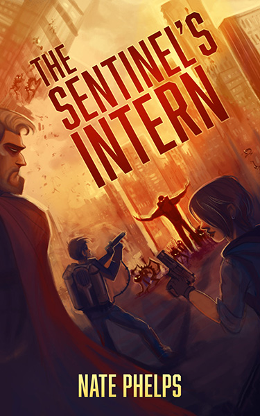Book Cover: The Sentinel's Intern, by Nate Phelps