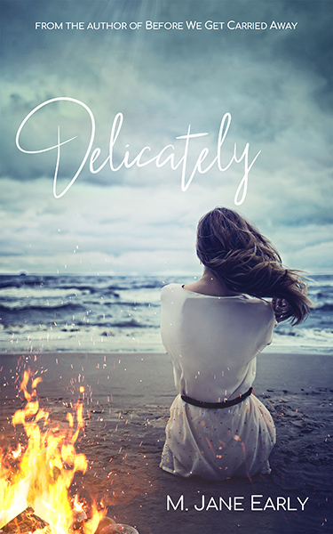 Book Cover: Delicately, by M. Jane Early