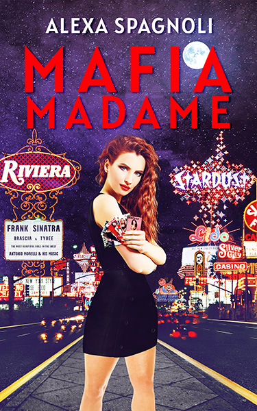Book Cover: Mafia Madame, by Alexa Spagnoli