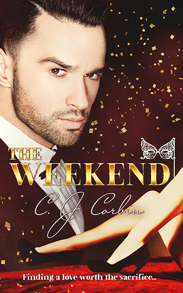 Book Cover: The Weekend, by C. J. Corbin