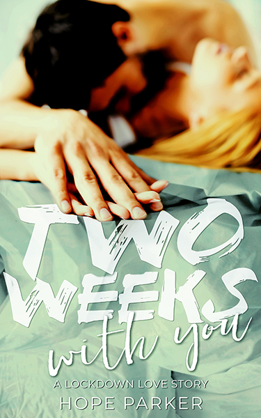 Book Cover: Two Weeks With You, by Hope Parker